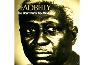 Leadbelly - You Don't Know My Mind - (CD)