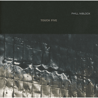 Phill Niblock - Touch Five [CD]