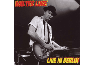 Walter Lure - Walter Lure: Live In Berlin - (CD)