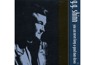 G.G. Shinn - Can Never Keep A Good Man Down - (CD)