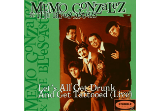 Memo & The Bluescasters Gonzalez - Lets All Get Drunk - (CD)