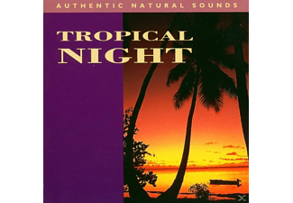 Authentic Natural Sounds - Tropical Night - (CD)