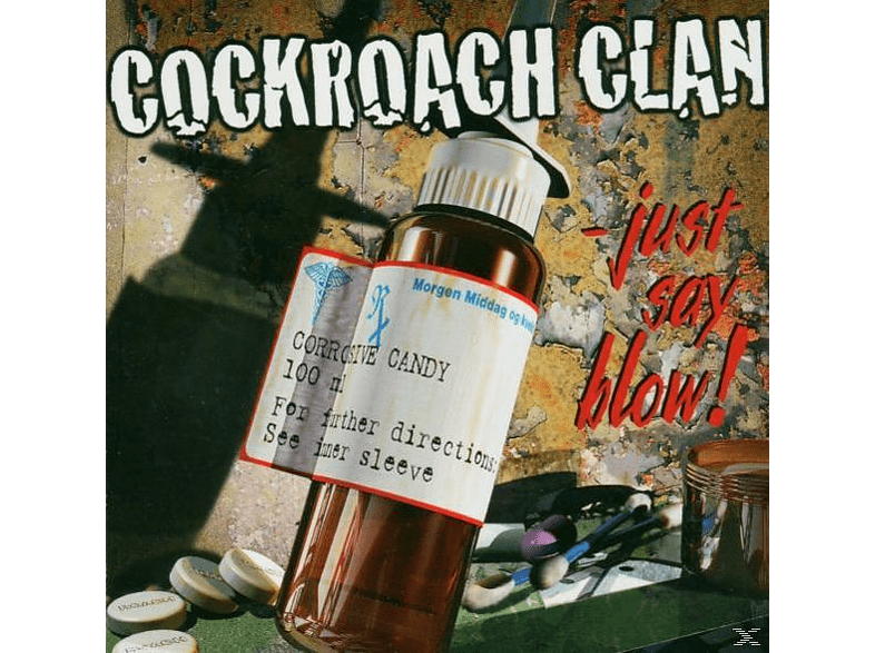 Cockroach Clan - Just Say Blow [CD]