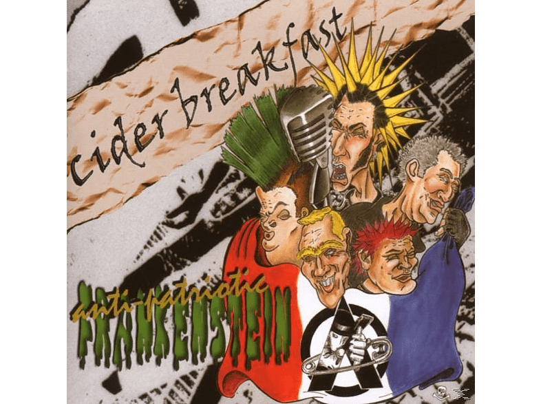 Cider Breakfast - Anti-Patriotic Frankenstein [CD]