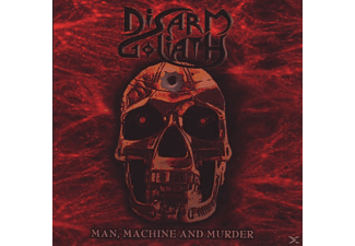 Disarm Goliath - Man,Machine And Murder - (CD)