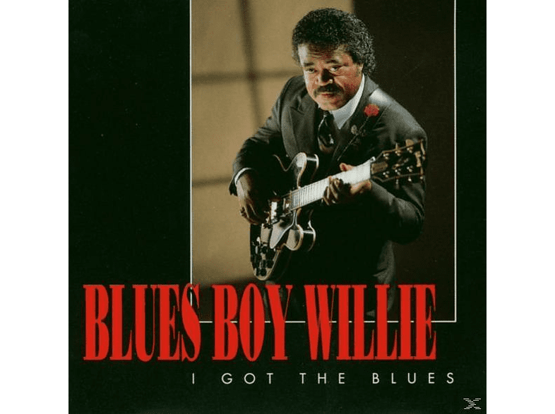 Blues Boy Willie - I Got The Blues [CD]