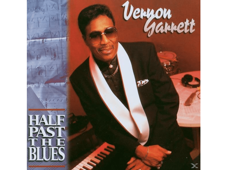 Vernon Garrett - Half Past The Blues [CD]