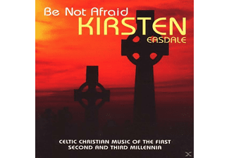 Kirsten Easdale - Be Not Afraid - (CD)