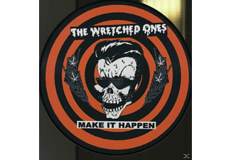 The Wretched Ones - Make It Happen-Pict.LP - (Vinyl)