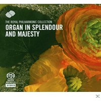 Rpo, RPO/Bower - Organ In Splendour & Majesty (Various) [SACD Hybrid]