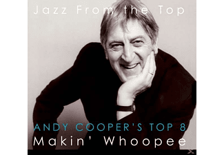 Andy's Top 8 Cooper - Makin' Whoopee - (CD)