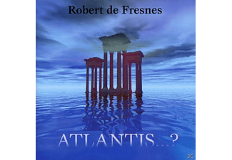 Robert De Fresnes - Atlantis... - (CD)
