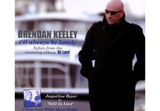 Brendan Keeley - I Will Always Be Lonely - (Maxi Single CD)