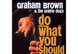 T. Graham Brown - Do What You Should - (CD)