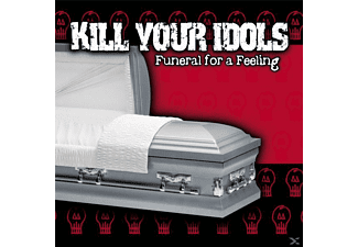 Kill Your Idols - Funeral For A Feeling - (CD)