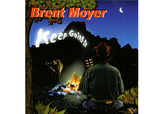 Brent Moyer - Keep Going On - (CD)