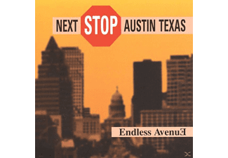 Endless Avenue - Next Stop Austin Texas - (CD)