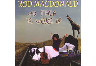 Rod Macdonald - And Then He Woke Up - (CD)