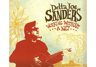 Delta Joe Sanders - Working Without A Net [CD]