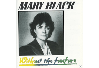 Mary Black - Without The Fanfare - (CD)
