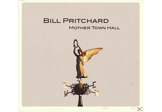 Bill Pritchard - Mother Town Hall - (CD)