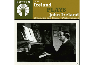 John Ireland - John Ireland plays John Ireland - Broadcast & Concert Perfor - (CD)