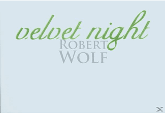 Robert Wolf - Velvet Night - (CD)