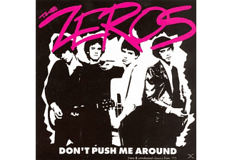 The Zeros - Don't Push Me Around - (CD)