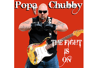 Popa Chubby - The Fight Is On (CD)