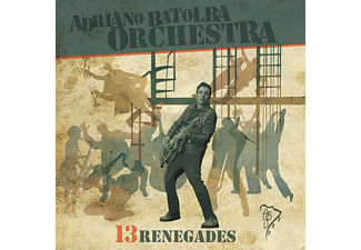 Adriano Batolba Orchestra - Thirteen Renegades - (CD)