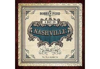 Robben Ford - A Day In Nashville (CD)
