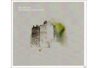 The Late Call - You Already Have A Home [CD]