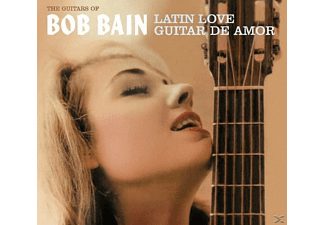 Bob Bain - Latin Love/Guitar De Amor - (CD)