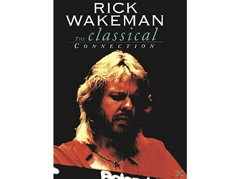 Rick Wakeman - The Classical Connection [DVD]