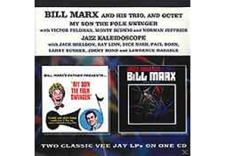 Bill Marx - My Son The Folk Swinger/Jazz Kaleidoscope - (CD)