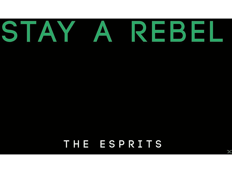 The Esprits - Stay A Rebel [CD]