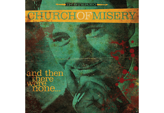 Church Of Misery - And Then There Were None? - (CD)
