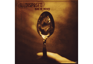 Illdisposed - Burn Me Wicked - (CD)