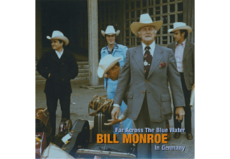 Bill Monroe - Far Across The Blue Water - (CD + Buch)
