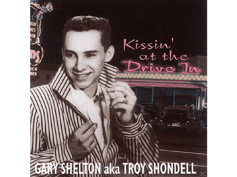 Troy Shondell - Kissin' At The Drive In [CD]