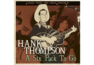 Hank Thompson - A Six Pack To Go-Gonna - (CD)