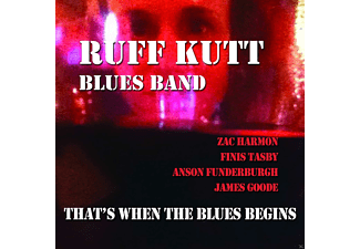 Ruff Kutt Blues Band - That's When The Blues Begins - (CD)