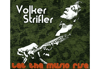 Volker Strifler - Let The Music Rise - (CD)