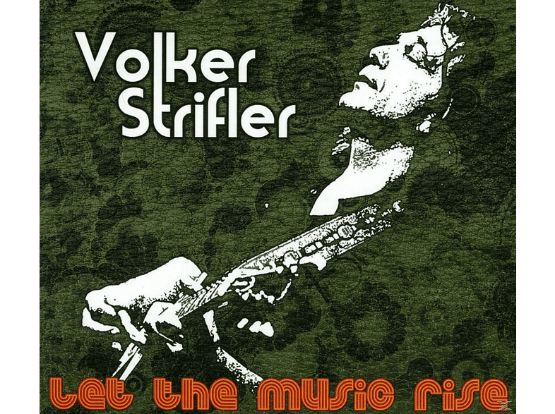 Volker Strifler - Let The Music Rise [CD]