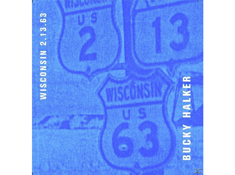 Halker,Bucky Feat.Frigo,Johnny/+ - Wisconsin 2.12.63 [CD]