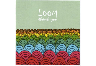 Loom - Thank You - (CD)