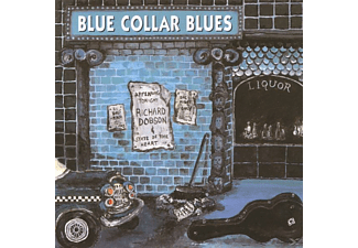 Richard Dobson - Blue Collar Blues - (CD)