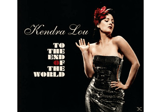 Kendra Lou - To The End Of The World - (CD)