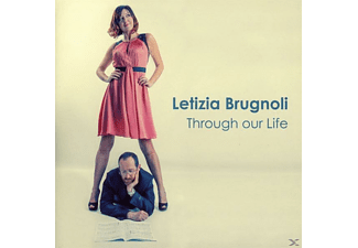 Letizia Brugnoli - Through Our Life - (CD)