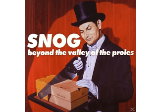Snog - Beyond The Valley Of The Proles - (CD)